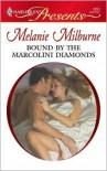Bound by the Marcolini Diamonds (Marcolini Men, #2) - Melanie Milburne