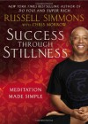Success Through Stillness: Meditation Made Simple - 'Russell Simmons',  'Chris Morrow'