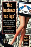 """This business has legs"": How I Used Infomercial Marketing to Create the$100,000,000 ThighMaster Craze - Peter Bieler"