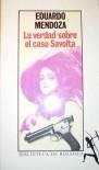 La verdad sobre el caso Savolta - Eduardo Mendoza