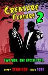 Creature Feature 2 - Rhys Ford, Poppy Dennison
