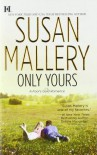 Only Yours - Susan Mallery