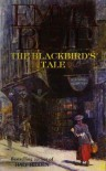 The Blackbird's Tale - Emma Blair