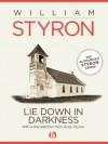 Lie Down in Darkness - William Styron