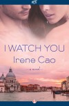 I Watch You - Irene Cao