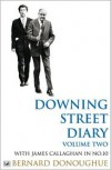 Downing Street Diary Volume Two: With James Callaghan in No. 10 - Bernard Donoughue