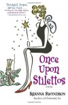 Once Upon Stilettos - Shanna Swendson
