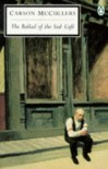 The Ballad Of The Sad Cafe (Twentieth Century Classics) - Carson McCullers