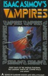Isaac Asimov's Vampires - Gardner R. Dozois, Sheila Williams, Pat Cadigan, Sharon N. Farber, Tanith Lee, Gregory Frost, Susan Palwick, David Redd, Mark W. Tiedemann, Connie Willis