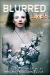 Blurred Lines - Kathleen Tudor, Caitlin Ricci, K. Lynn, Jasmine Gower, Sian Hart