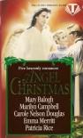 Angel Christmas - Carole Nelson Douglas, Emma Merritt, Marilyn Campbell, Patricia Rice, Mary Balogh