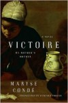 Victoire: My Mother's Mother - Maryse Conde,  Richard Philcox (Translator)