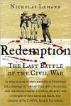 Redemption: The Last Battle of the Civil War - Nicholas Lemann