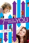 7 Clues to Winning You - Kristin Walker