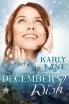 December's Wish - Karly Lane