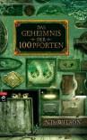Das Geheimnis Der 100 Pforten - N.D. Wilson, Dorothee Haentjes