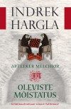 Apteeker Melchior ja Oleviste mõistatus - Indrek Hargla