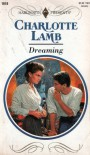 Dreaming (Harlequin Presents #1618) - Charlotte Lamb