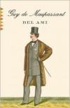 Bel Ami - Guy de Maupassant, Ernest Augustus Boyd