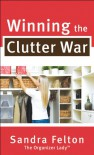 Winning the Clutter War - Sandra Felton
