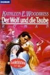 Der Wolf und die Taube - Kathleen E. Woodiwiss