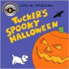 Tucker's Spooky Halloween: Book and Animation - Leslie McGuirk