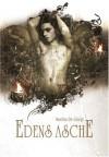 Edens Asche - Monika De Giorgi