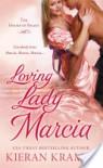 Loving Lady Marcia  - Kieran Kramer
