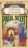 A Division of the Spoils: Book IV: The Raj Quartet - Paul Scott