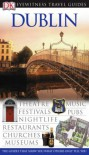 Eyewitness Travel Guide Dublin - Tim Perry