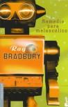 Remedio para melancólicos - Ray Bradbury, Matilde Horne