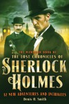 The Mammoth Book of the Lost Chronicles of Sherlock Holmes - Denis O. Smith