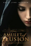 Amulet of Elusion - Katie Lynn Johnson
