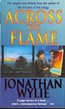 Across the Flame - Jonathan Wylie