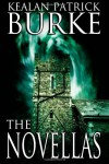 The Novellas - Kealan Patrick Burke