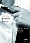 Contratto finale - Jennifer Probst
