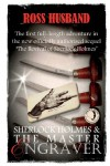 Sherlock Holmes & The Master Engraver US Edition - Ross Husband