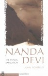 Nanda Devi: The Tragic Expedition - John Roskelley