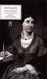 Autobiography (Nineteenth-Century British Autobiographies) - Harriet Martineau