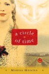 A Circle of Time - Marisa Montes