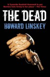 The Dead - Howard Linskey