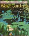 Low-Maintenance Water Gardens - Helen Nash
