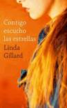 Contigo Escucho Las Estrellas - Linda Gillard