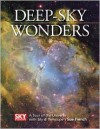 Deep-Sky Wonders: A Tour of the Universe with Sky and Telescope's Sue French - Sue French