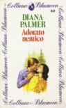 Adorato nemico - Diana Palmer