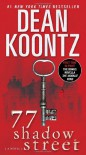 77 Shadow Street (with bonus novella The Moonlit Mind) - Dean Koontz