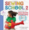 Sewing School 2 - Amie Petronis Plumley, Andria Lisle