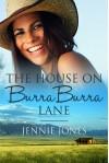 The House on Burra Burra Lane - Jennie  Jones