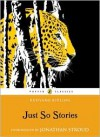 Just So Stories - Rudyard Kipling, Jonathan Stroud