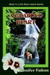 A Guarded Heart - Jennifer Fulton